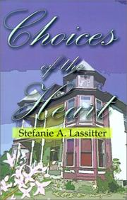 Cover of: Choices of the Heart | Stefanie A. Lassitter