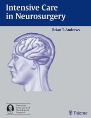 Cover of: Intensive Care in Neurosurgery | Brian T. Andrews