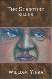 Cover of: The Scripture Killer | William Yirka
