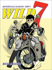 Cover of: Wild 7, Volume 3 (NFSUK) | Mikiya Mochizuki