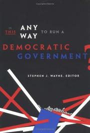 Cover of: Is This Any Way to Run a Democratic Government?