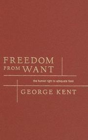 Cover of: Freedom From Want | George Kent