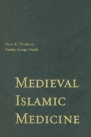 Medieval Islamic Medicine by Peter E. Pormann, Emilie Savage-Smith