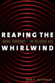 Cover of: Reaping the Whirlwind | John R. Pottenger