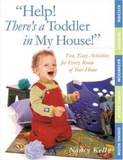 Cover of: Help! There's a Toddler in My House!