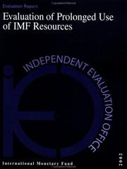 Cover of: Evaluation of prolonged use of IMF resources. |