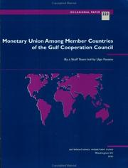 Cover of: Monetary union among member countries of the Gulf Cooperation Council |