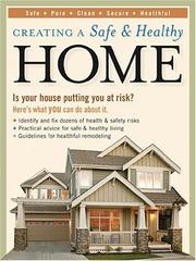 Cover of: Creating a Safe & Healthy Home | Linda Mason Hunter