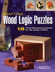Cover of: Crafting wood logic puzzles | Charles R. Self