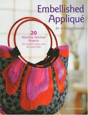 Cover of: Embellished Applique for Artful Accessories | Patricia Converse