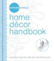 Cover of: Singer Simple Home Decor Handbook | Editors of Singer Sewing Int