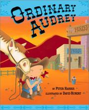 Cover of: Ordinary Audrey / by Peter Harris ; illustrated by David Runert