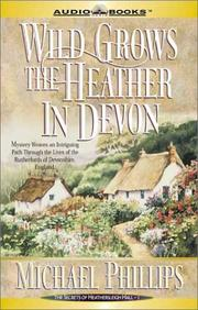 Cover of: Wild Grows the Heather in Devon (Secrets of Heatherleigh Hall, 1)