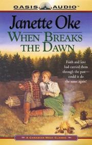Cover of: When Breaks the Dawn (Canadian West #3)