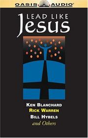 Lead Like Jesus by Kenneth H. Blanchard