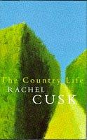 Cover of: country life | Rachel Cusk
