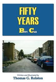 Cover of: 50 Years Before Crack | Thomas G. Rolston