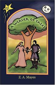 Cover of: A Weaver Of Tales | Z.A. Mayes