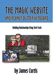 Cover of: The Magic Website And Peanut Butter Keyboard