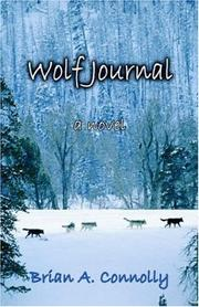 Cover of: Wolf Journal | Brian, A. Connolly