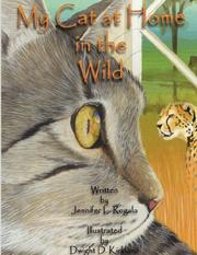 Cover of: My Cat at Home in the Wild | Jennifer, L. Rogala