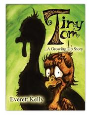 Cover of: Tiny Tom | Everett, Kelly