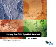 Cover of: Using ArcGIS Spatial Analyst
