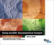 Cover of: Using ArcGIS Geostatistical Analyst