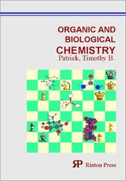 Cover of: Organic and biological chemistry | Timothy B. Patrick