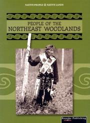 Cover of: People of the Northeast Woodlands (Native People, Native Lands)