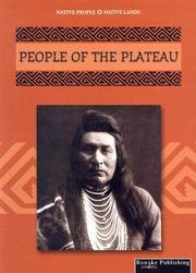 Cover of: People of the Plateau (Native People, Native Lands)