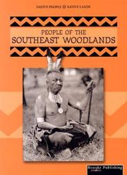 Cover of: People of the Southeast Woodlands (Native People, Native Lands)