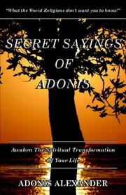 Cover of: Secret Sayings of Adonis | Adonis Alexander