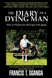 Cover of: The Diary of a Dying Man | Francis T. Sganga