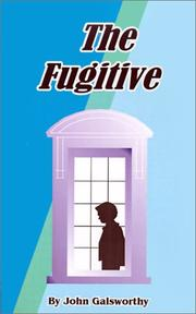 Cover of: The fugitive: a play in four acts.