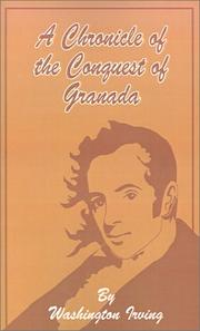Cover of: A Chronicle of the Conquest of Granada | Washington Irving