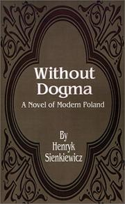 Cover of: Without Dogma | Henryk Sienkiewicz