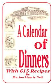 A calendar of dinners, with 615 recipes by Marion Harris Neil