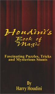 Cover of: Book of Magic: Fascinating Puzzles, Tricks and Mysterious Stunts