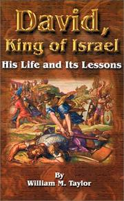 Cover of: David, King of Israel | William M. Taylor