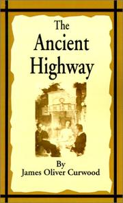 Cover of: The ancient highway