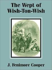 Cover of: The wept of Wish-ton-wish: a tale