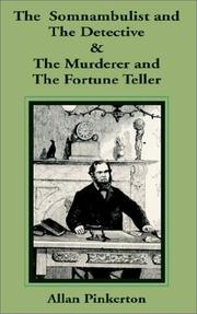 Cover of: The Somnambulist and the Detective & the Murderer and the Fortune Teller
