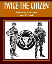 Cover of: Twice the Citizen | Richard B. Crossland