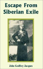Cover of: Escape from Siberian Exile | John Godfrey Jacques