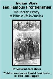 Cover of: Indian Wars and Famous Frontiersmen | Augustus Lynch Mason