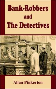 Cover of: Bank-robbers and the detectives