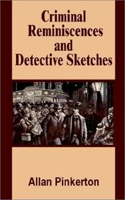 Cover of: Criminal reminiscences and detective sketches