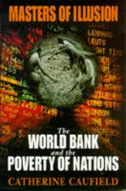 Cover of: Masters of Illusion the World Bank and the Poverty of Nations
