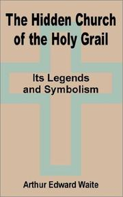 Cover of: The Hidden Church of the Holy Grail